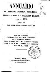 Annuario di medicina pratica, chirurgia, igiene pubblica e medicina legale per il 1858 compilato dal dott. Baldassarre Bufalini