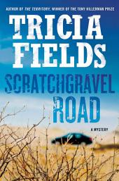Scratchgravel Road: A Mystery