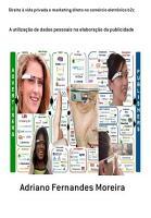 Direito    Vida Privada E Marketing Direto No Com  rcio Eletr  nico B2c PDF