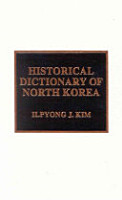 Historical Dictionary of North Korea PDF