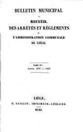 Bulletin municipal ou recueil des arrêtés et règlements de l'administration communale de Liège: Volume 2