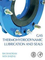 Gas Thermohydrodynamic Lubrication and Seals PDF