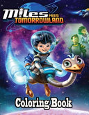 Miles From Tomorrow Land Coloring Book PDF