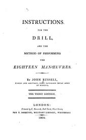 Instructions for the drill, and the methods of performing the eighteen manoeuvres
