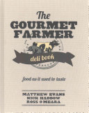 The Gourmet Farmer Deli Book PDF