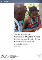 The Security Sector Governance   Migration Nexus PDF