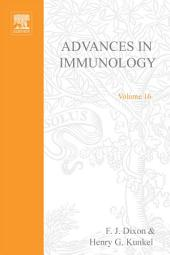 Advances in Immunology: Volume 16
