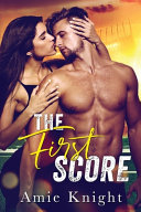 The First Score