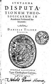 Syntagma disputationum theologicarum in Academia Sedanensi habitatum: Page 1