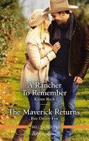 A Rancher To Remember The Maverick Returns Book PDF