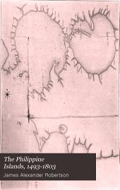 The Philippine Islands, 1493-1803: explorations, Volume 50