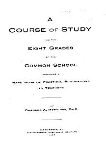 A Course of Study for the Eight Grades of the Common School Including a Hand Book of Practical Suggestions to Teachers PDF