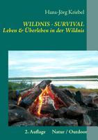 Survival   Leben und   berleben in der Wildnis PDF