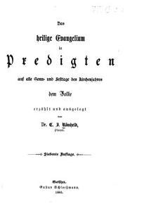 Das heilige Evangelium in Predigten auf alle Sonn  und Festtage des Kirchenjahres dem Volke PDF