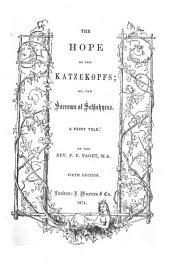 The Hope of the Katzekopfs ... Fifth Edition