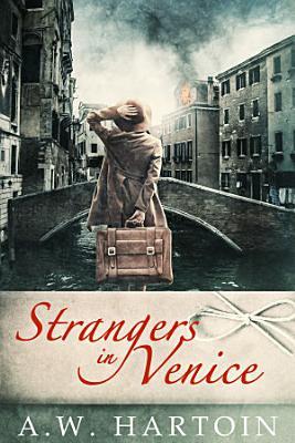 Strangers in Venice