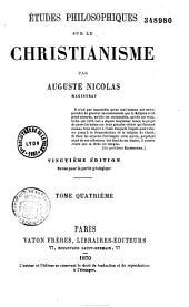 Études philosophiques sur le christianisme: Volume4
