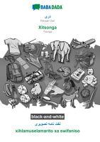 BABADADA black and white  Persian Dari  in arabic script    Xitsonga  visual dictionary  in arabic script    xihlamuselamarito xa swifaniso PDF