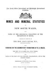 Mines and Mineral Statistics of New South Wales, and Notes on the Geological Collection of the Department of Mines