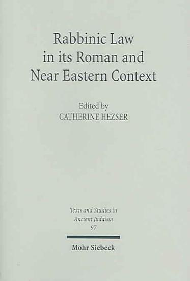 Rabbinic Law in Its Roman and Near Eastern Context PDF