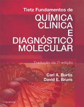 Tietz Fundamentos de Química Clínica e Diagnóstico Molecular: Edição 7