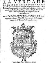 La verdadera hystoria del rey Don Rodrigo ... compuesta por ... Abulcacim Tarif Abentarique (etc.)