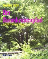 Der Baumkronenpfad: Geburt einer Sage