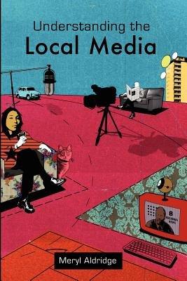Understanding The Local Media PDF