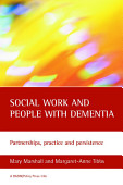 Social Work And People With Dementia Second Edition