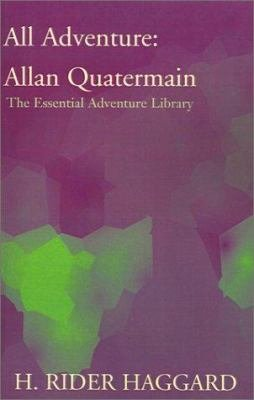 All Adventure  Allan Quatermain PDF