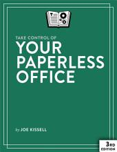 Take Control of Your Paperless Office: Edition 3