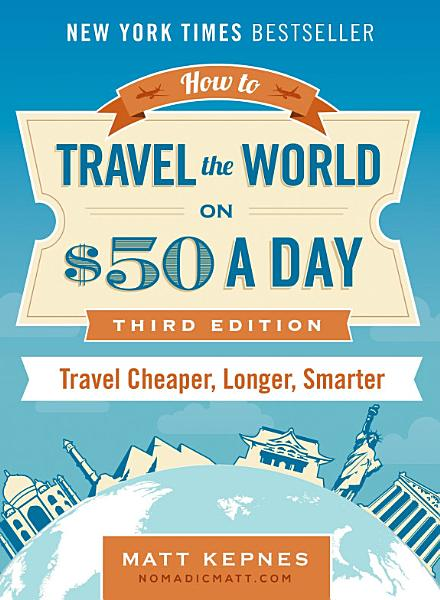 Download How to Travel the World on  50 a Day Book