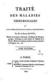 Traité des maladies chirurgicales et des opérations qui leur conviennent: Volume8