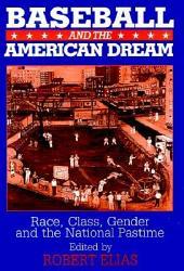 Baseball And The American Dream Book PDF