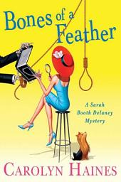 Bones of a Feather: A Sarah Booth Delaney Mystery