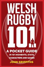 Welsh Rugby 101