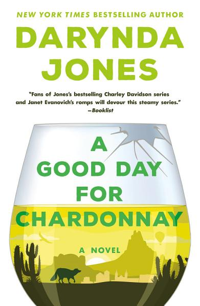 Download A Good Day for Chardonnay Book