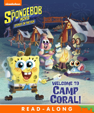 Welcome to Camp Coral   The SpongeBob Movie  Sponge on the Run