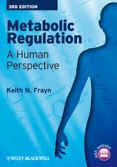 Metabolic Regulation: A Human Perspective, Edition 3