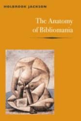 The Anatomy Of Bibliomania Book PDF