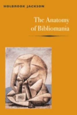 The Anatomy of Bibliomania PDF
