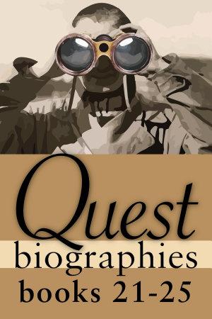 Quest Biographies Bundle     Books 21   25 PDF