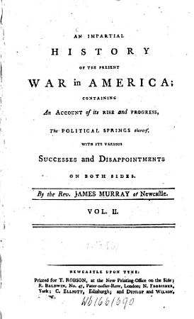 An Impartial History of the Present War in America PDF