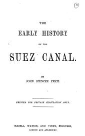 The early history of the Suez canal: Volume 10