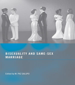 Bisexuality and Same Sex Marriage PDF