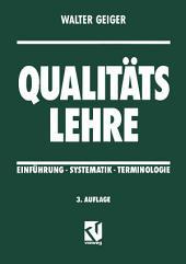 Qualitätslehre: Einführung - Systematik - Terminologie, Ausgabe 3