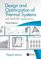 Design and Optimization of Thermal Systems  Third Edition PDF