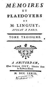 Mémoires Et Plaidoyers: 3