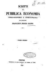 Scritti di pubblica economia storico-economici e storico-politici: Volumi 1-2