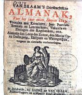 Van Braam's Dordrechtsche almanak voor het jaar ...: voorzien met kermissen, jaar-, paarden-, beesten- en leermarkten ... : alsmede den loop der zonne ..., Volume 5